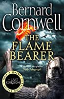 The Flame Bearer (The Last Kingdom Series)
