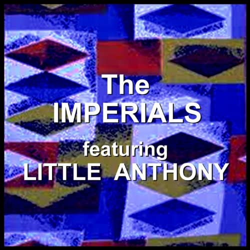 The Imperials feat. Little Anthony