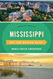 Mississippi Off the Beaten Path® (Off the Beaten Path Series)