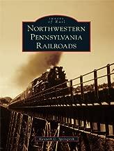 Northwestern Pennsylvania Railroads (Images of Rail)