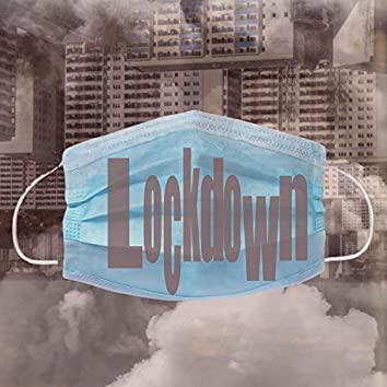 Lockdown (feat. Derbe Street & Santo Ink)