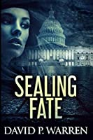 Sealing Fate: Large Print Edition