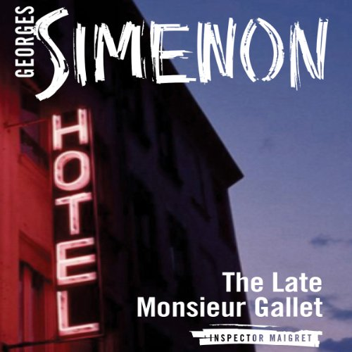 The Late Monsieur Gallet audiobook cover art