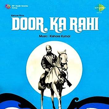 Door Ka Rahi (Original Motion Picture Soundtrack)