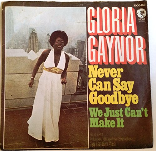 Gloria Gaynor - Never Can Say Goodbye - MGM Records