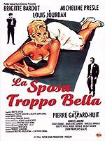 La Sposa Troppo Bella [Italian Edition]