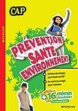 Prévention santé environnement CAP - Foucher - 25/04/2012