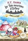 Chou à la crim' (Les Thés meurtriers d'Oxford - Livre 1): un roman policier cosy mystery britannique