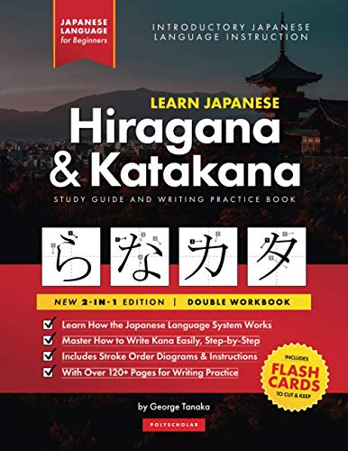 Learn Japanese Hiragana and Katakana – Workbook for Beginners: The Easy, Step-by-Step Study Guide and Writing Practice Book: Best Way to Learn ... Inside) (Elementary Japanese Language Books)