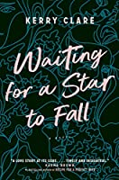 Waiting for a Star to Fall: A Novel