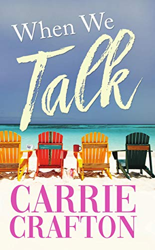 When We Talk by [Carrie Crafton]
