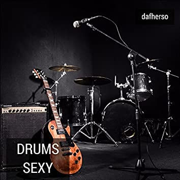 Drums Sexy