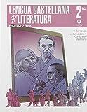 LENGUA CASTELLANA Y LITERATURA 2º BACH TERA Sansy Ediciones