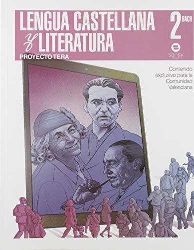 LENGUA CASTELLANA Y LITERATURA 2º BACH TERA