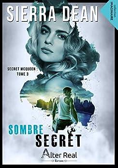 Sombre Secret: Secret McQueen, T3 par [Sierra Dean]