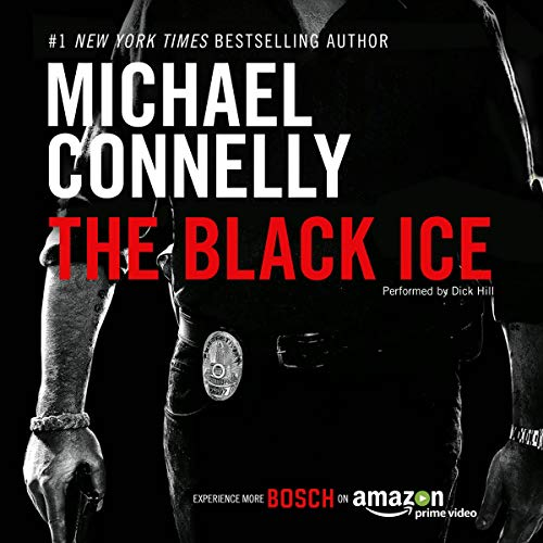 The Black Ice: Harry Bosch Series, Book 2 audiobook cover art