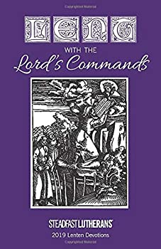 Paperback Lent with the Lord's Commands : 2019 Lenten Devotional Book