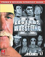 Legends of Wrestling 2 - Prima's Official Strategy Guide de Prima Development