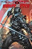G.I Joe: Cobra Civil War - Snake Eyes Vol. 1 (G.I. Joe: Snake Eyes (2011-2013))