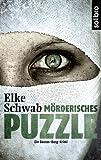 Mörderisches Puzzle: Ein Baccus-Borg-Krimi (Subkutan 3) (German Edition)