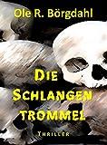 Image of Die Schlangentrommel: Halls und Bruckners vierter Fall (Tillman-Halls-Reihe 4)
