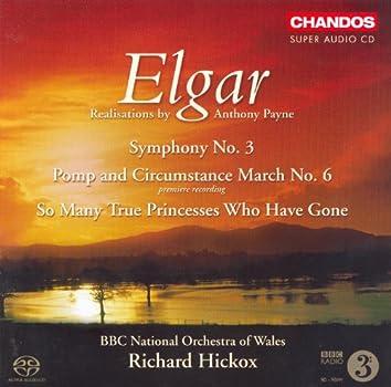 ELGAR: Symphony No. 3 / Queen Alexandra Memorial Ode / Military March No. 6