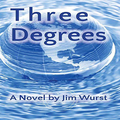 Three Degrees Audiobook By Jim Wurst cover art