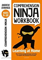 Comprehension Ninja Workbook for Ages 9-10: Comprehension activities to support the National Curriculum at home