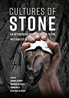 Cultures of Stone: An Interdisciplinary Approach to the Materiality of Stone