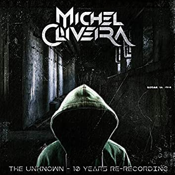 The Unknown (10 Years Re-Recording)