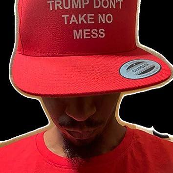 Trump Don't Take No Mess