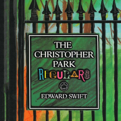 The Christopher Park Regulars audiobook cover art