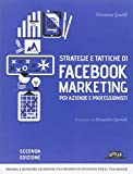 Strategie e tattiche di Facebook marketing per aziende e...
