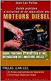 Guide Pratique D'Entretien Et De Réparation Des Moteurs Diesel