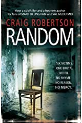 (Random: A terrifying and highly inventive debut thriller) [By: Robertson, Craig] [Feb, 2011] Paperback