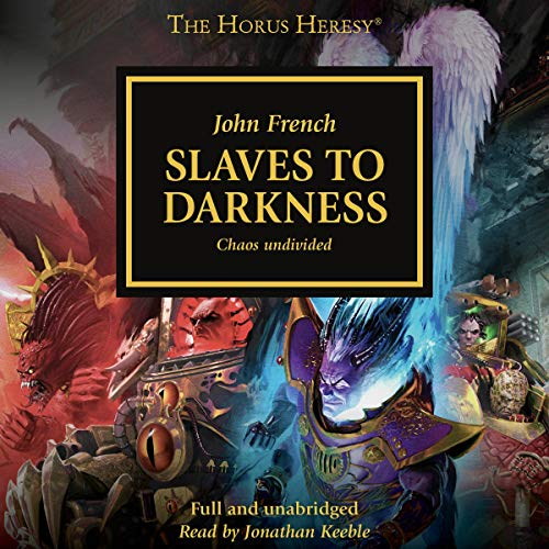 Slaves to Darkness: The Horus Heresy, Book 51