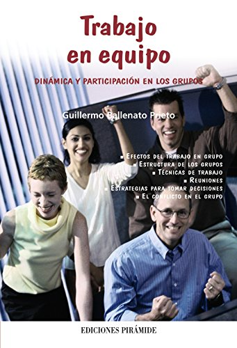 Trabajo en equipo: Dinámica y participación en los grupos (Libro Práctico)