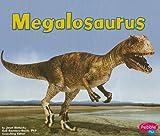 Megalosaurus (Dinosaurs and Prehistoric Animals)