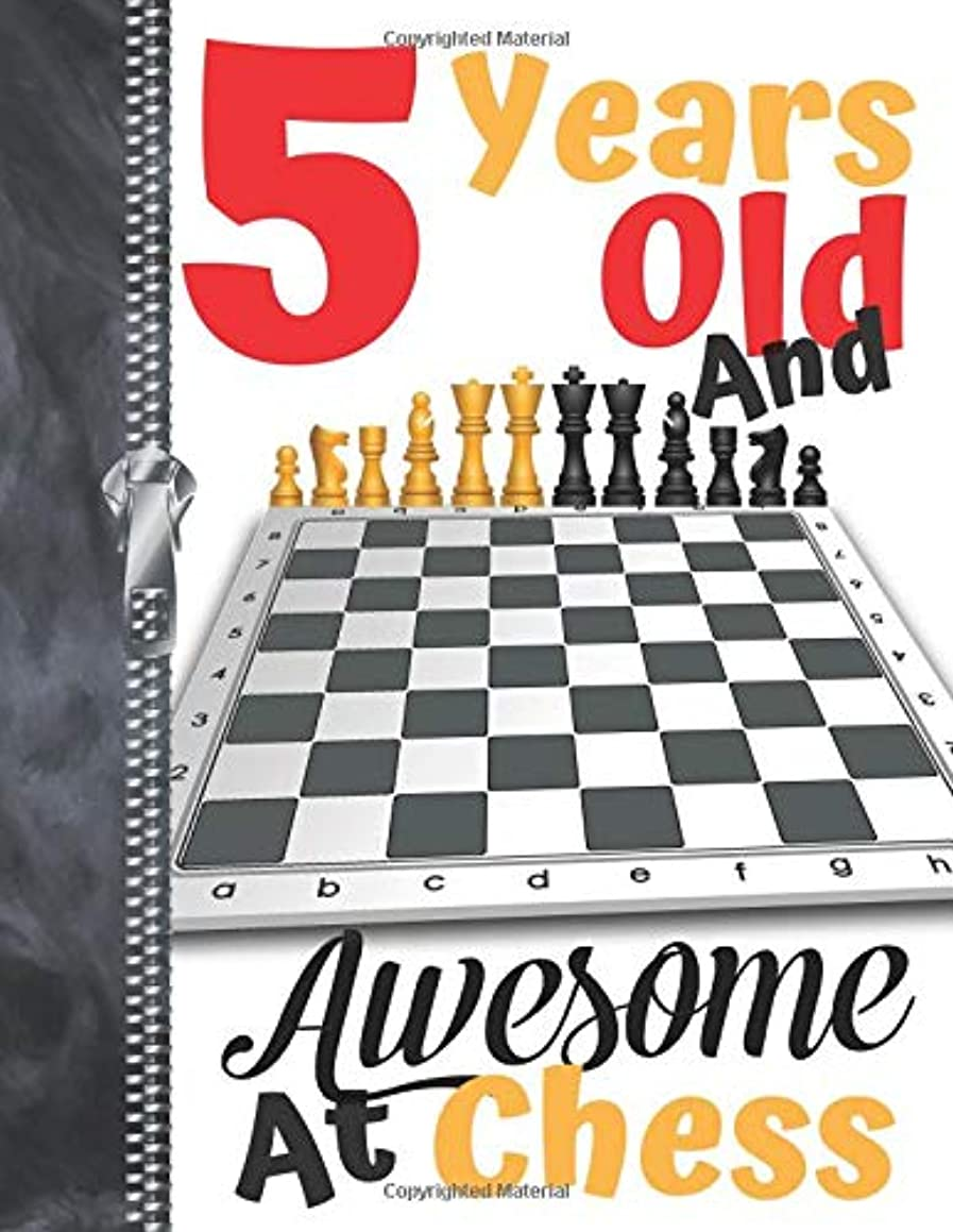 5 Years Old And Awesome At Chess: Board Game Doodling & Drawing Art Journal Book Sketchbook For Boys And Girls