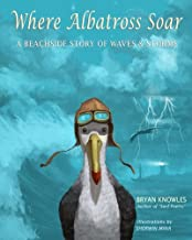Where Albatross Soar: A beachside story of waves and storms