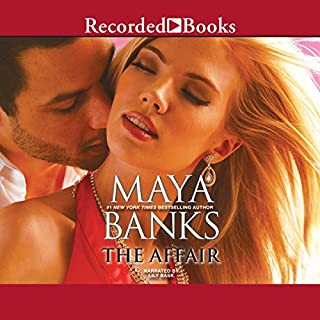 The Affair                   By:                                                                                                                                 Maya Banks                               Narrated by:                                                                                                                                 Lily Bask                      Length: 4 hrs and 33 mins     6 ratings     Overall 4.5