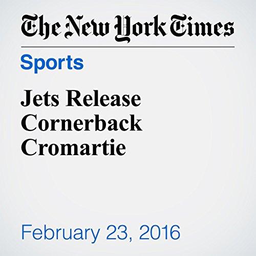 Jets Release Cornerback Cromartie cover art