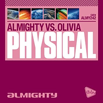Almighty Presents: Physical