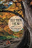Tell Them for Me (English Edition)