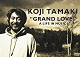 """""""GRAND LOVE"""" A LIFE IN MUSIC[DVD]"""