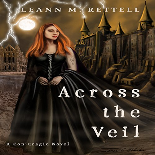 Across the Veil     Conjuragic Series, Book 1              By:                                                                                                                                 Leann M Rettell                               Narrated by:                                                                                                                                 Darla Middlebrook                      Length: 11 hrs and 38 mins     3 ratings     Overall 4.7