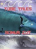 Tube Tales Bonus Cut