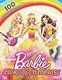 Barbie Livre de Coloriage: Livre de Coloriage spécial pour les enfants!
