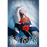 The Last One to Let You Down (English Edition)