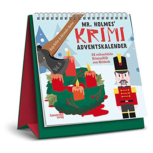 Mr. Holmes Krimi-Adventskalender Vol. 5: 24 weihnachtliche Kriminalfälle zum Miträtseln